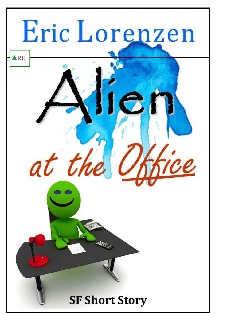 Alien at the Office science fiction