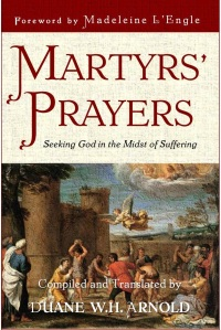 Martyrs' Prayers